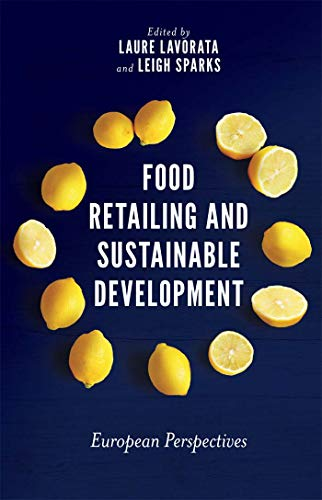 Food Retailing and Sustainable Development European Perspectives coordonné par L