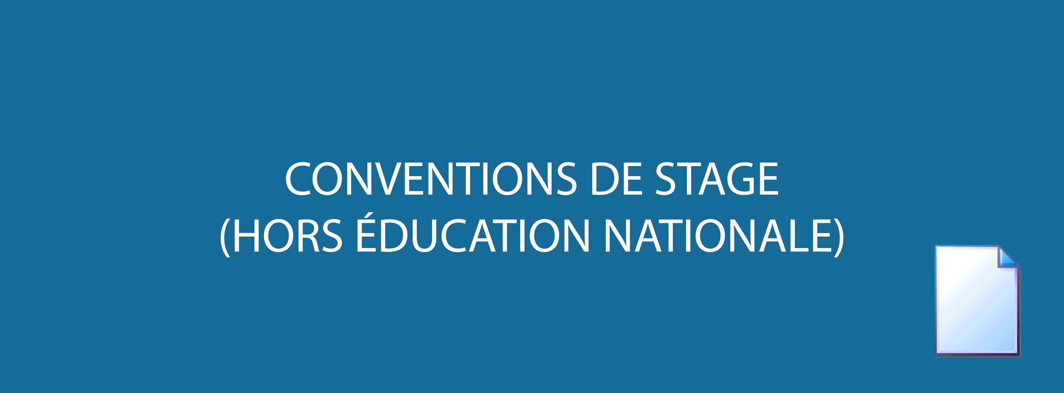 Conventions de stage - Hors Éducation Nationale