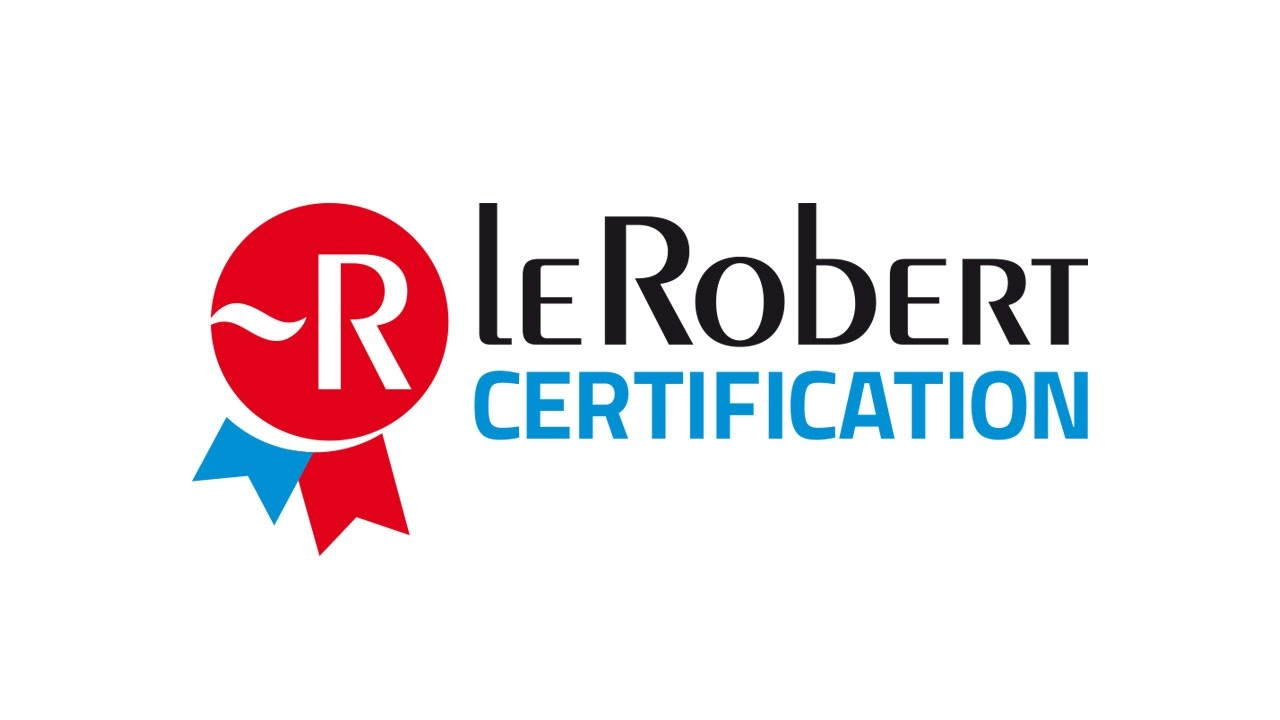 Certification Le Robert