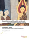 Bouddhisme et philosophie occidentale : une rencontre entre mythes et influences